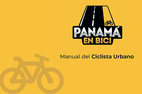 """Panamá en Bici crea """"El Manual del Ciclista Urbano"""""""